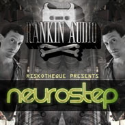 Rankin Audio Riskotheque presents Neurostep
