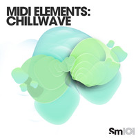 Sample Magic MIDI Essentials Chillwave