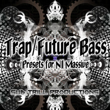 Sub Trill Trap and Future Bass for Massive
