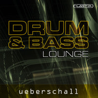Ueberschall Drum & Bass Lounge