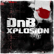 Famous Audio DnB Xplosion
