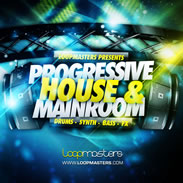 Loopmasters Progressive House & Mainroom