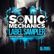 Sonic Mechanics Label Sampler 2