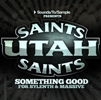 Sounds To Sample Utah Saints Something Good for Sylenth & Massive