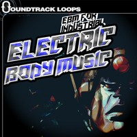Soundtrack Loops Electric Body Music