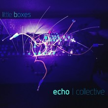 echo | collective Little boxes