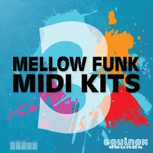 Equinox Sounds Mellow Funk MIDI Kits 3