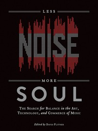 Less Noise, More Soul