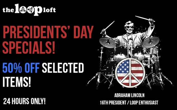 The Loop Loft President's Day Sale