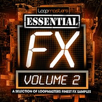 Loopmasters Essential FX Volume 2