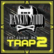 Rankin Audio The Sound of Trap 2