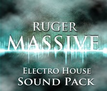 Ruger Massive Electro House