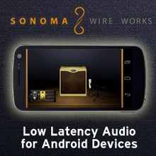Sonoma Wire Works Android Low Latency Audio
