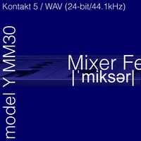 Mixer Feedback model Y MM30 K