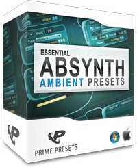 Prime Loops Essential Absynth Ambient Presets