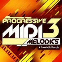 Sounds To Sample Progressive MIDI Melodics 3