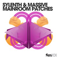 Sylenth & Massive Mainroom Patches