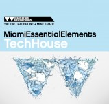 Miami Essential Elements Tech House