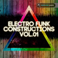 Producer Loops Electro Funk Constructions Vol 1