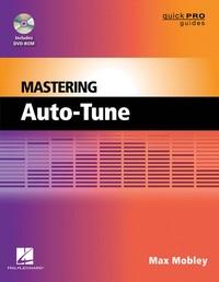 Max Mobley Mastering Auto-Tune