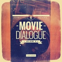 Loopmasters Movie Dialogue Vol 6