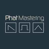 Phat Mastering