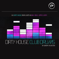 Producer Pack Dirty House Club Drums