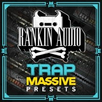 Rankin Audio Trap Massive Presets