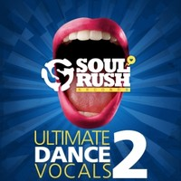 Soul Rush Ultimate Dance Vocals 2