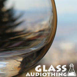 AudioThing Glass