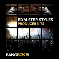 BangBox EDM Step Styles Producer Kits