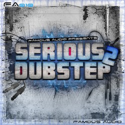 Famous Audio Serious Dubstep 2