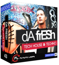 Future Loops Da Fresh Tech House & Techno