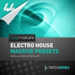 Patchworx Electro House for Massive