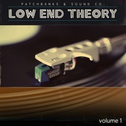 Patchbanks Low End Theory vol 1