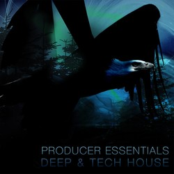 Producer Essentials Deep &amp; Tech House