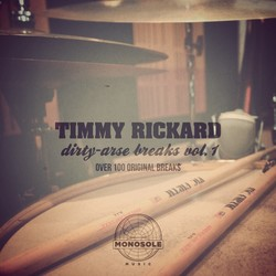Timmy Rickard Dirty Arse Drum Breaks