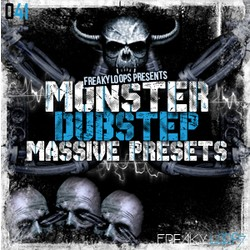 Freaky Loops Monster Dubstep Massive Presets