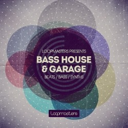 Loopmasters Bass House & Garage