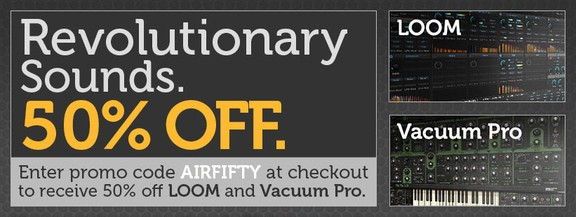 AIR Loom & Vacuum Pro 50% off