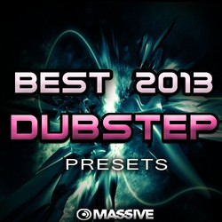 ADSR Best 2013 Dubstep Presets