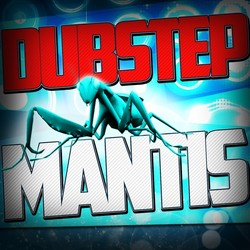 Electronisounds Dubstep Mantis