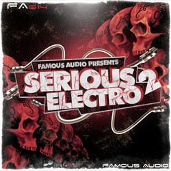 Famous Audio Serious Electro Vol 2