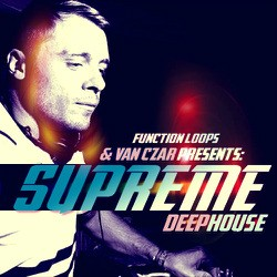 Function Loops Van Czar Supreme Deep House
