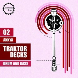 Akkya Traktor Decks Drum & Bass