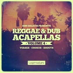 Don Goliath Reggae & Dub Acapellas Vol 4