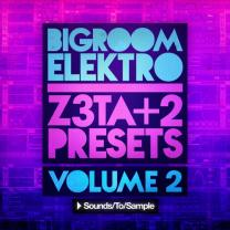 Sounds To Sample Bigroom Elektra Z3TA+ 2 Vol 2