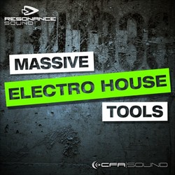 CFA Sound Massive Electro House Tools