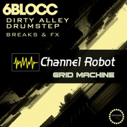 6Blocc Dirty Alley Drumstep Grid Machine