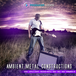 Producer Loops Ambient Metal Constructions Vol 4